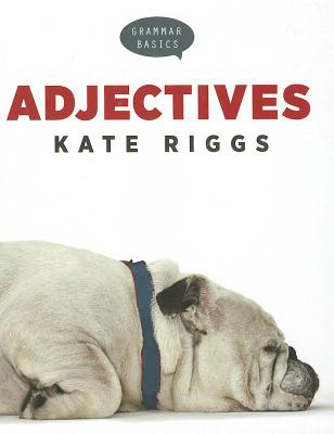Adjectives By Riggs, Kate